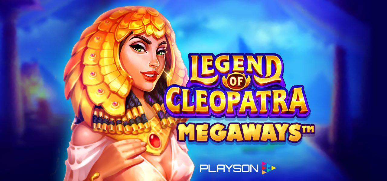 Le jeu de casino gratuit du mois d'avril 2021 : Legend of Cleopatra Megaways de Playson