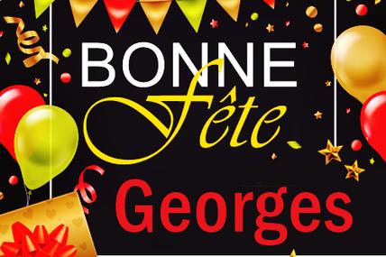En ce 23 avril, nous souhaitons une bonne fête à Georges 🙂