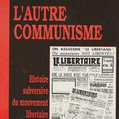 ★ Georges Fontenis : pour un communisme libertaire - Socialisme libertaire