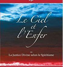 Extrait du livre d'Allan Kardec, Le ciel et l'enfer, selon le spiritisme, ESPRITS HEUREUX