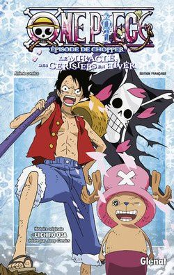 One Piece, L'épisode de Chopper « A la rencontre du médecin de bord ! »