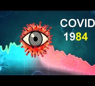 Covid 1984, un monde orwellien en marche...