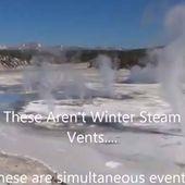 Yellowstone - Les geysers sont rentrés en éruption! Des vidéos viennent de sortir!