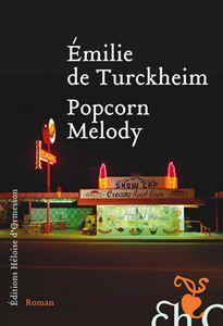 Popcorn Melody - Emilie de Turckheim