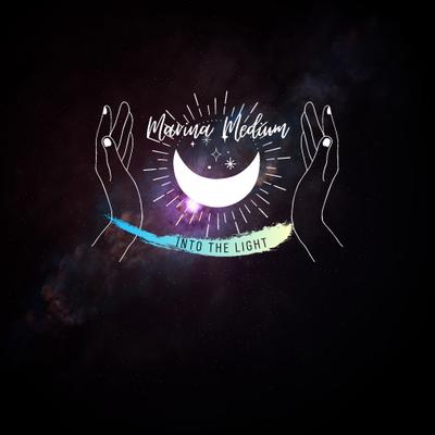 Marina - Medium  ☽✪☾  Into The Light