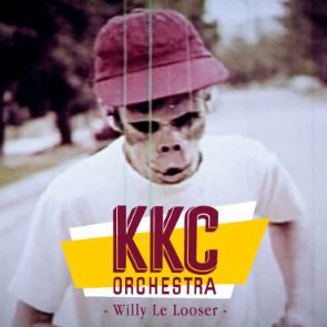 💿 KKC ORCHESTRA - Willy le looser