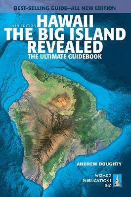 EPUB..!! [Read] Hawaii the Big Island Revealed: The Ultimate Guidebook - (Andrew Doughty) Free PDF