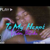 Victor Porfidio - To My Heart (Official Music Video)