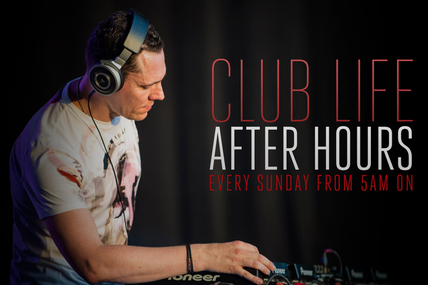 @tiesto Club life After Hours, The 24-hour show !