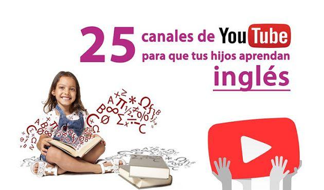 25 canales infantiles de Youtube para estudiar inglés