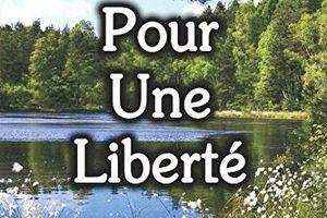 Pour une liberté de Mathieu MERIGUET