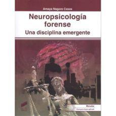 Descargar libros nuevos NEUROPSICOLOGIA FORENSE