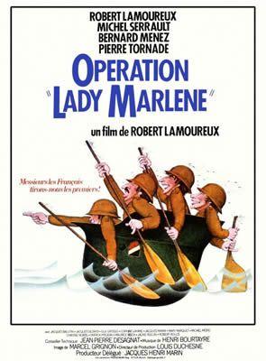 Opération Lady Marlène de Robert Lamoureux