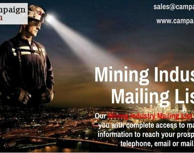 Are you Looking for Market your Mining Industry Products/Services the smart way?