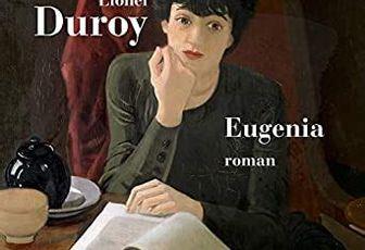 Lionel Duroy : Eugenia