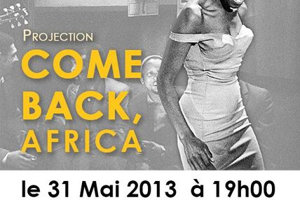 Projection - Come back, Africa - 31 mai à l'American Center for the Arts