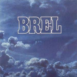 ~ Musique # Jacques Brel : Les marquises