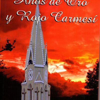 La Novela de Sevilla. Años de Oro y Rojo Carmesi