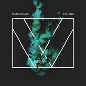 Mansionair : Falling - Musique en streaming - À écouter sur Deezer