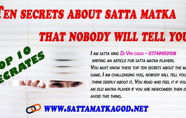 Ten secrets about satta matka that nobody will tell you.