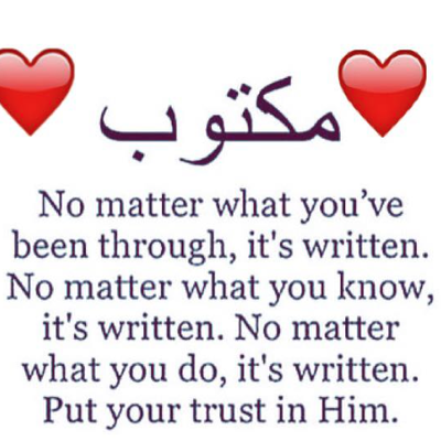 Maktub:) It is written!! مَكْتُوب
