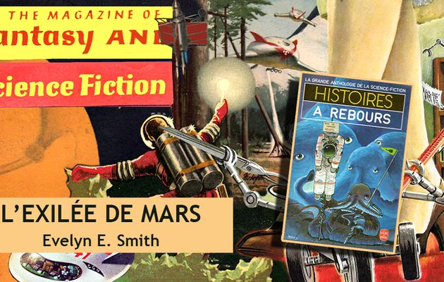 👽📚 EVELYN E. SMITH - L'EXILÉE DE MARS (OUTCAST OF MARS, 1957)