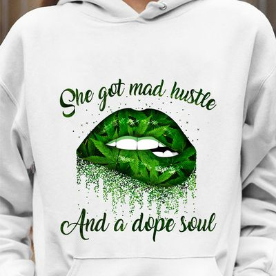 She Got Mad Hustle And A Dope Soul LIP Tshirt