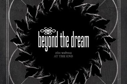 Beyond the dream - The wolves at the end