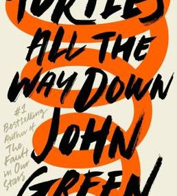 John Green - *Turtles All The Way Down