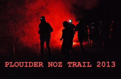 Noz Trail 2013 - Les Photos