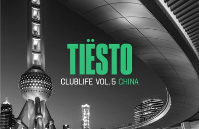 Tiësto compilation | Club Life vol.5 - China