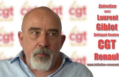 Entretien avec Laurent Giblot, délégué central CGT Renault