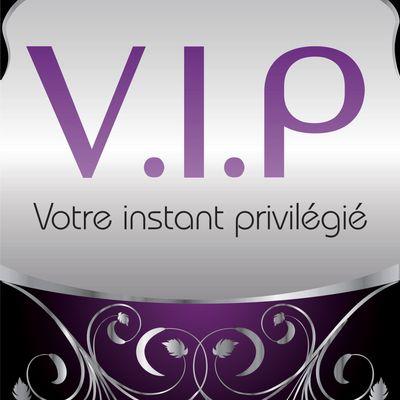 V.I.P Votre Instant Privilégié