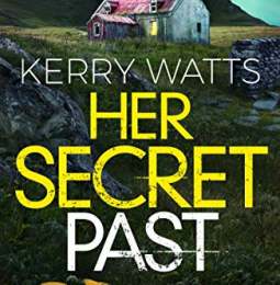 Her Secret Past (Detective Jessie Blake #3) by Kerry Watts