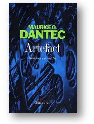 Artefact, de Maurice G. Dantec
