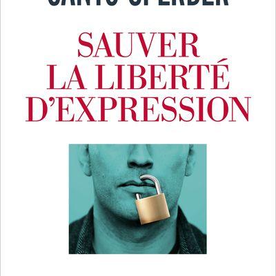 """""""Sauver la liberté d'expression"""" de Monique Canto-Sperber"""