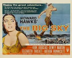 La captive aux yeux clairs  (The big sky )