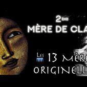 Les 13 Mères Originelles - 2 ème Mère de clan, sur la piste de la sagesse