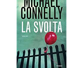""" La svolta"" di Michael Connelly"