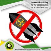 Déclaration de la FMJD à propos de la Journée internationale pour l'élimination totale des armes nucléaires - Solidarité Internationale PCF