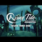Rising Tide - Seven Times Rise (Official Music Video)