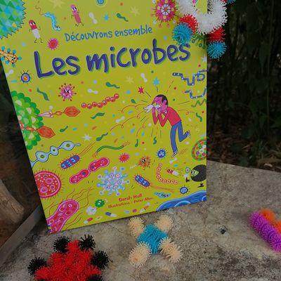 Chouette je lis : découvrons ensemble les microbes