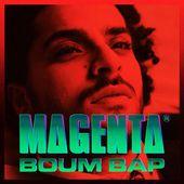 MAGENTA (Nouvel album) - Boum Bap : chansons et paroles   Deezer