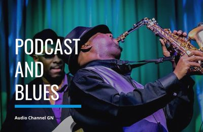Listen to Podcast and Blues