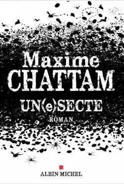 Maxime Chattam, Un(e)secte