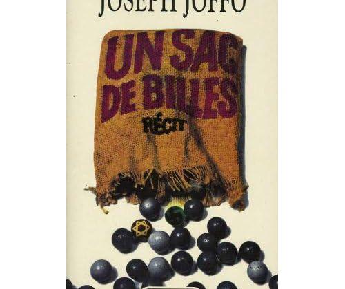 Un sac de billes par Joseph Jffo...