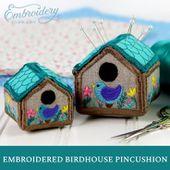 Birdhouse Pincushion Tutorial for Machine Embroidery in 2021 | Machine embroidery, Machine embroidery designs, Small diy gifts