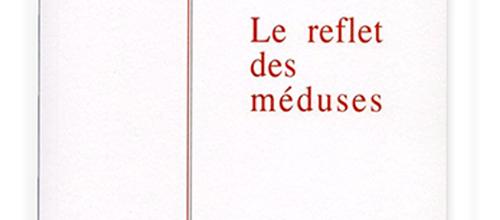 Le reflet des méduses | 3ème roman de Julie NAKACHE