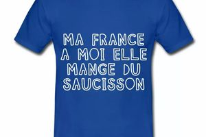 T shirt France Humour Ma France mange du saucisson HBR