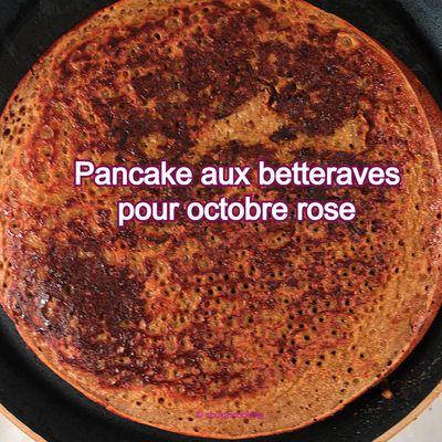 Pancake aux betteraves pour octobre rose